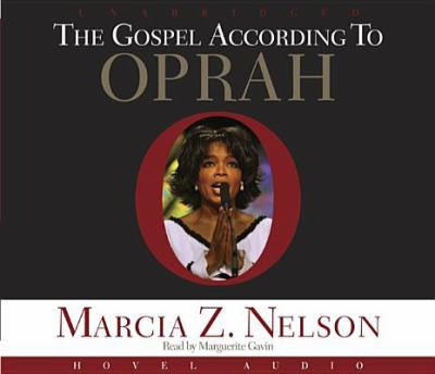 The Gospel According to Oprah 9781596442849
