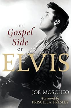 The Gospel Side of Elvis 9781599957296