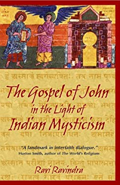 The Gospel of John in the Light of Indian Mysticism 9781594770180