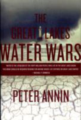 The Great Lakes Water Wars 9781597266376