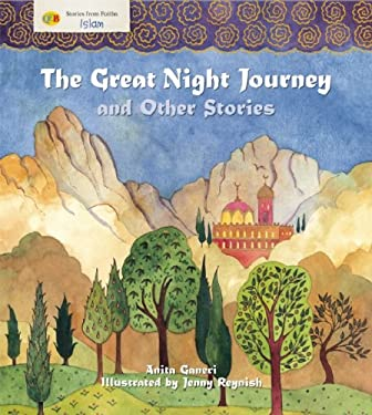 The Great Night Journey and Other Stories: Islam