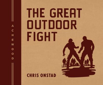 The Great Outdoor Fight 9781593079970