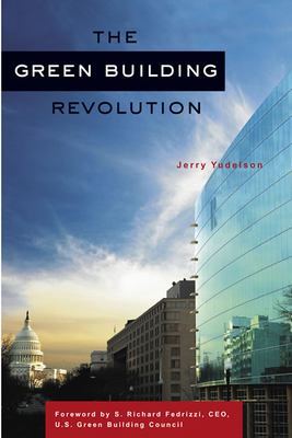 The Green Building Revolution 9781597261791