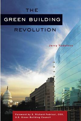 The Green Building Revolution 9781597261791