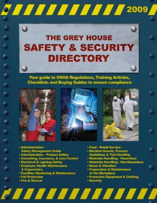 The Grey House Safety & Security Directory 9781592373758