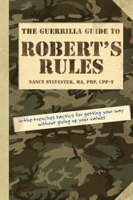 The Guerrilla Guide to Robert's Rules 9781592575695