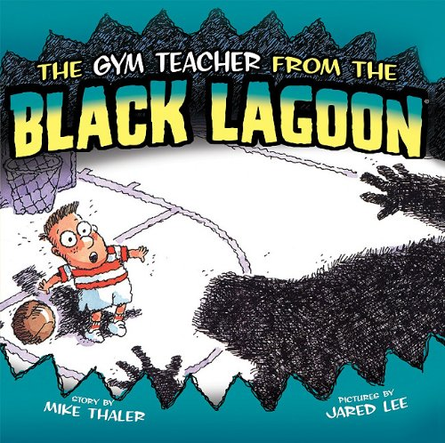 The Gym Teacher from the Black Lagoon 9781599617947