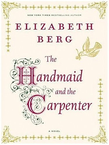 The Handmaid and the Carpenter 9781597223508