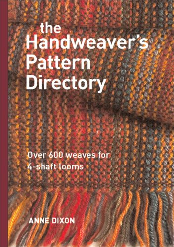 The Handweaver's Pattern Directory: Over 600 Weaves for Four-Shaft Looms 9781596680401