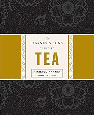 The Harney & Sons Guide to Tea 9781594201387