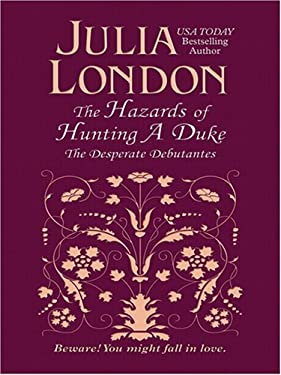 The Hazards of Hunting a Duke 9781597225502