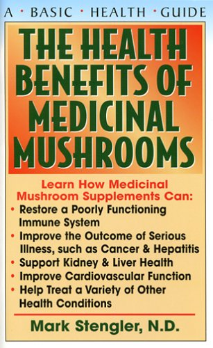 The Health Benefits of Medicinal Mushrooms 9781591201434