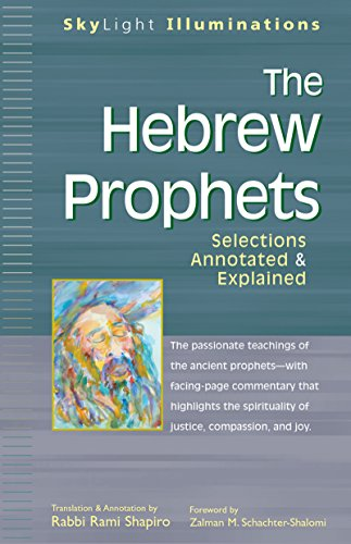 The Hebrew Prophets: Selections Annotated & Explained 9781594730375