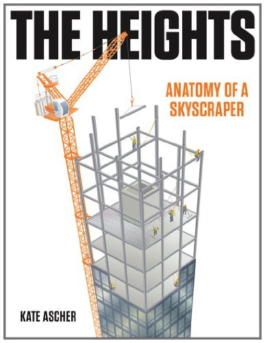 The Heights: Anatomy of a Skyscraper 9781594203039