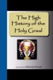The High History of the Holy Graal 7310655