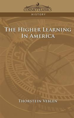 The Higher Learning in America 9781596052611