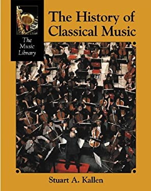 Music Library: History of Classical Music 9781590181232
