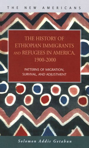 The History of Ethiopian Immigrants and Refugees in America, 1900-2000 9781593321512