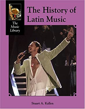 The History of Latin Music 9781590187371