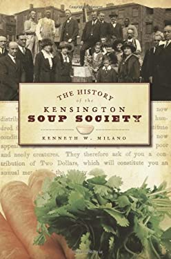 The History of the Kensington Soup Society 9781596296244