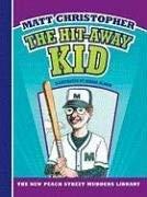 The Hit-Away Kid 9781599533186