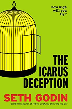 The Icarus Deception 9781591846079