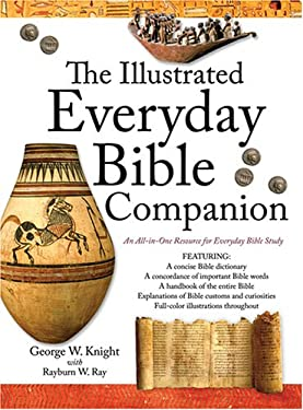 The Illustrated Everyday Bible Companion: An All-In-One Resource for Everyday Bible Study 9781593109059