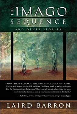 The Imago Sequence and Other Stories 9781597801461