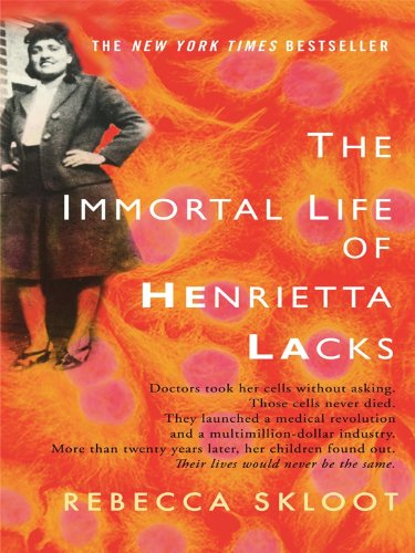 The Immortal Life of Henrietta Lacks 9781594134326