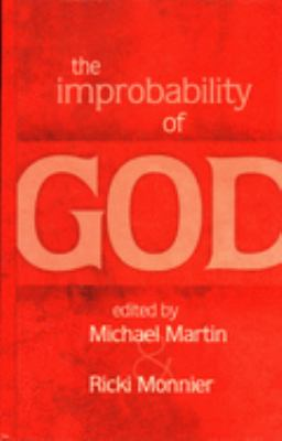 The Improbability of God 9781591023814