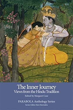 The Inner Journey: Views from the Hindu Tradition 9781596750135
