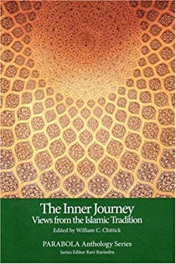 The Inner Journey: Views from the Islamic Tradition 9781596750173