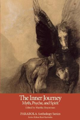 The Inner Journey: Myth, Psyche, and Spirit 9781596750234