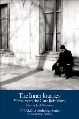 The Inner Journey: Views from the Gurdjieff Work [With DVD] 9781596750210