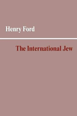 The International Jew 9781599869179