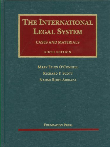 The International Legal System: Cases and Materials 9781599411835