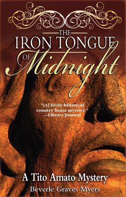 The Iron Tongue of Midnight: A Tito Amato Mystery 9781590582503