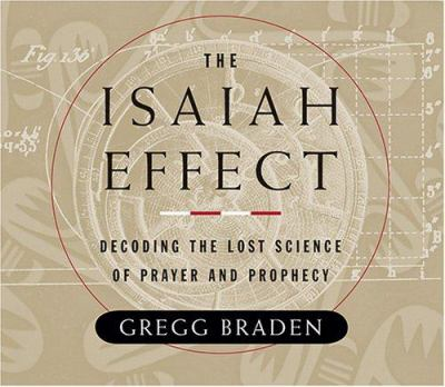 The Isaiah Effect 9781591793045
