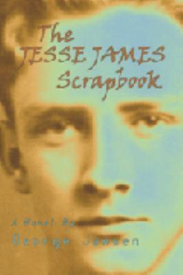 The Jesse James Scrapbook 9781591330318