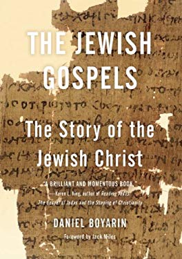 The Jewish Gospels: The Story of the Jewish Christ 9781595584687