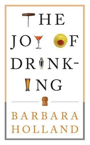 The Joy of Drinking 9781596913370