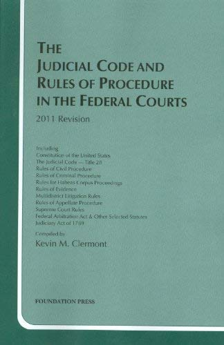 The Judicial Code and Rules of Procedure in the Federal Courts 9781599419541
