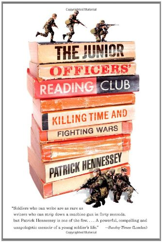 The Junior Officers' Reading Club: Killing Time and Fighting Wars 9781594484797