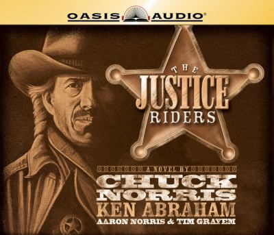 The Justice Riders 9781598591002