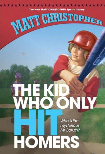The Kid Who Only Hit Homers 9781599531076