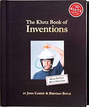 The Klutz Book of Inventions 9781591748793
