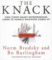 The Knack: How Street-Smart Entrepreneurs Learn to Handle Whatever Comes Up 7322306