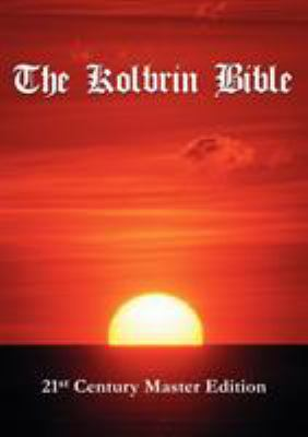 The Kolbrin Bible: 21st Century Master Edition 9781597720052