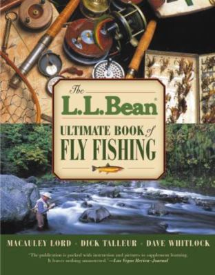 The L.L. Bean Ultimate Book of Fly Fishing 9781592288915