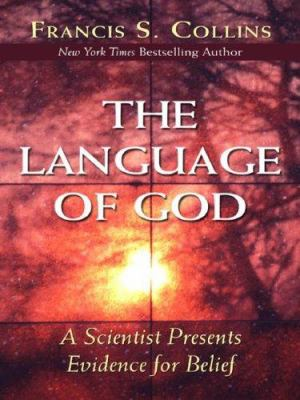 The Language of God: A Scientist Presents Evidence for Belief 9781594151866